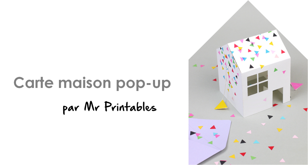 Carte maison pop-up par Mr Printables