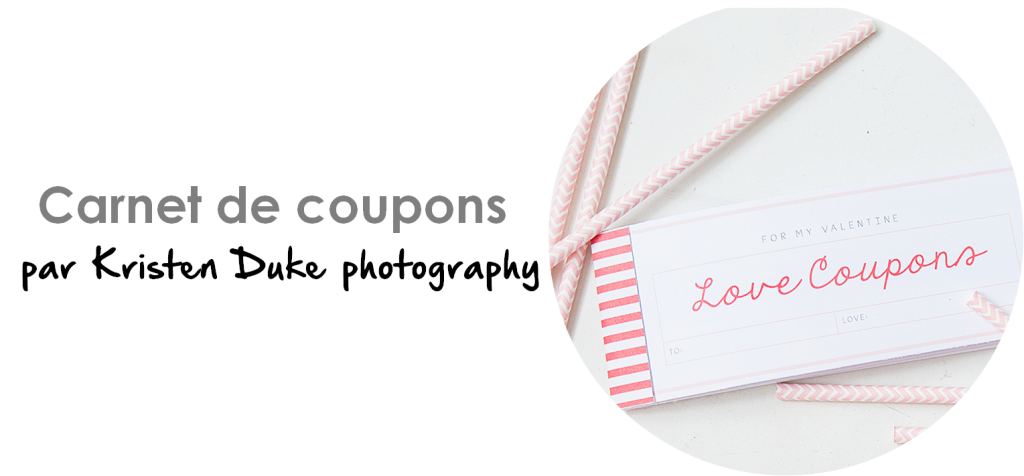 Coupons Saint Valentin par Alex Zurcher sur Kristen Duke photography